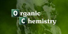 إليك أهم النصائح لتجعل مذاكرة الكيمياء العضوية ممتعة!